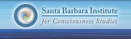 The Santa Barbara Institute for Consciousness Studies