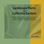 Bob Perry's <em>Landscape Plants for California Gardens</em>