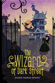 """Cover for """"The Wizard of Dark Street"""""""