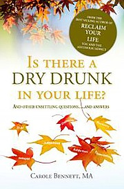 <em>Is There a Dry Drunk In Your Life?</em>