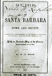 Guide to Santa Barbara Town and County, 1872