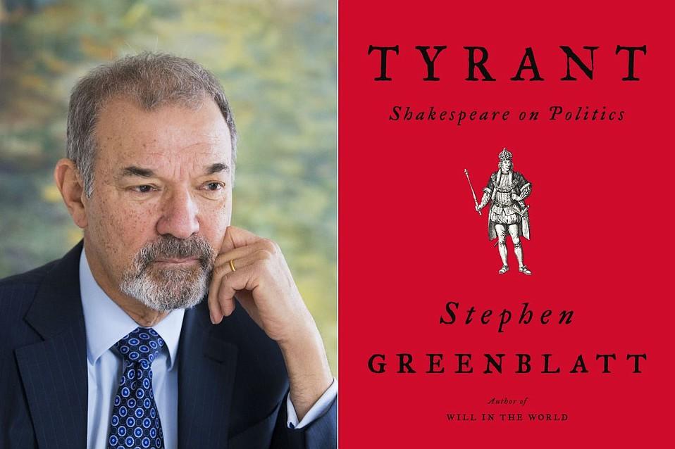 Stephen Greenblatt's <em>Tyrant</em>