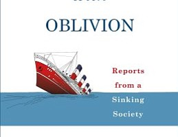<em>Rendezvous with Oblivion: Reports from a Sinking Society</em>