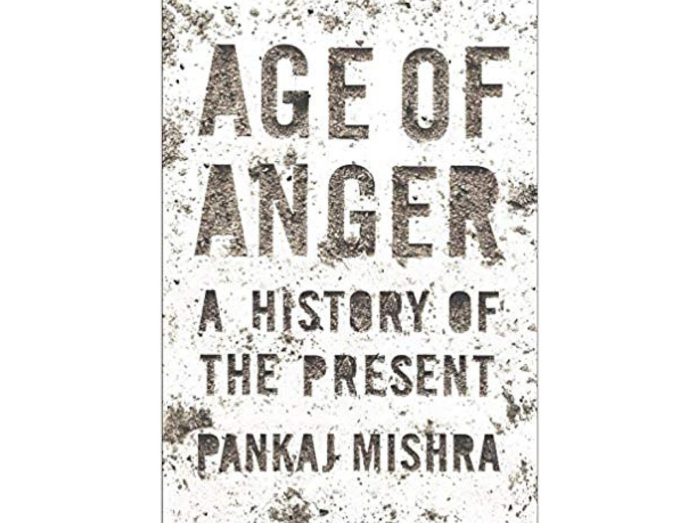 <em>Age of Anger</em> by Pankaj Mishra