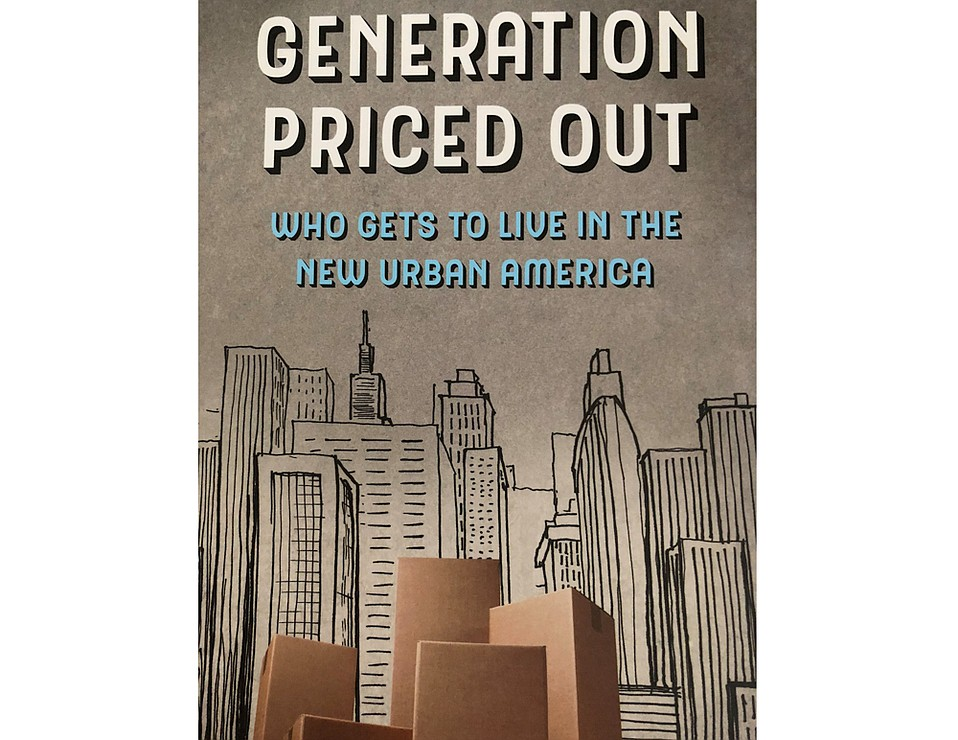 <em>Generation Priced Out: Who Gets To Live in the New Urban America</em>